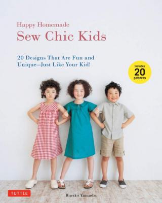 Happy Homemade - Sew Chic KIDS