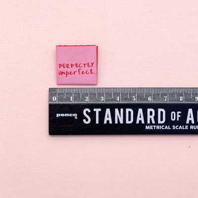 PERFECTLY IMPERFECT - woven label
