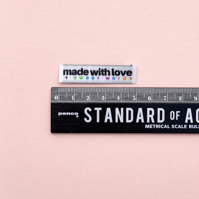 MADE WITH LOVE AND SWEAR WORDS - woven label