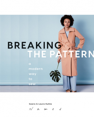 Breaking the Pattern - a modern way to sew